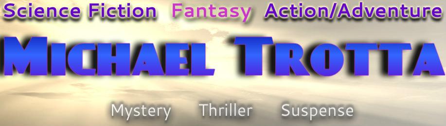Short Stories Sci Fi Stories - Best Sci Fi Books - MICHAEL TROTTA